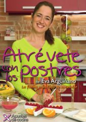Libro de Atrévete con los postres de Eva Arguiñano