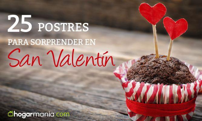 25 Postres Y Tartas Para Sorprender En San Valentín Hogarmania
