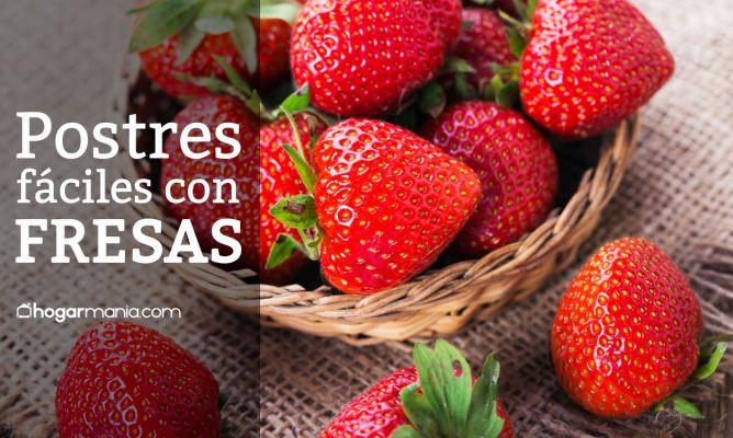 15 Postres Fáciles Con Fresas Hogarmania