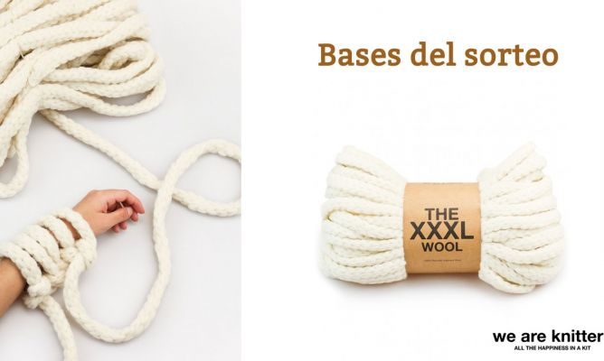 Bases del Sorteo de Ovillos XXXL de We Are Knitters