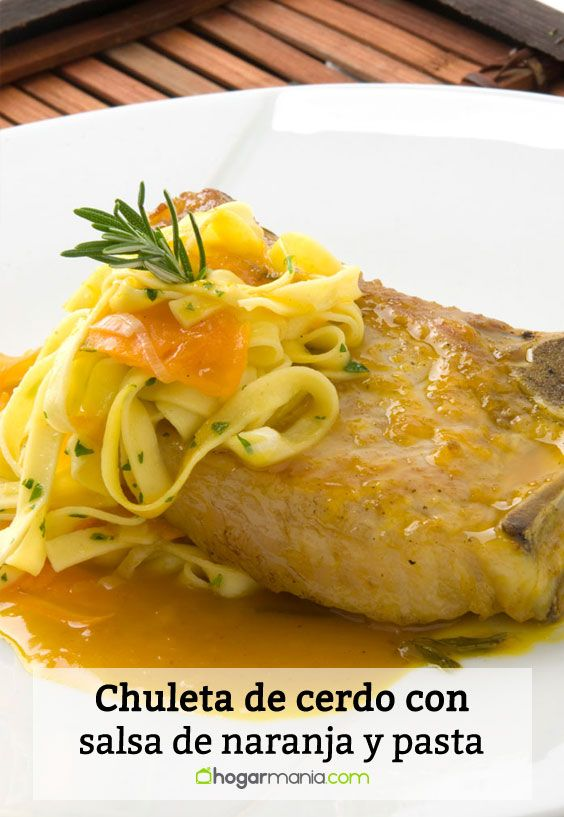 Receta de Chuleta de cerdo con salsa de naranja y pasta