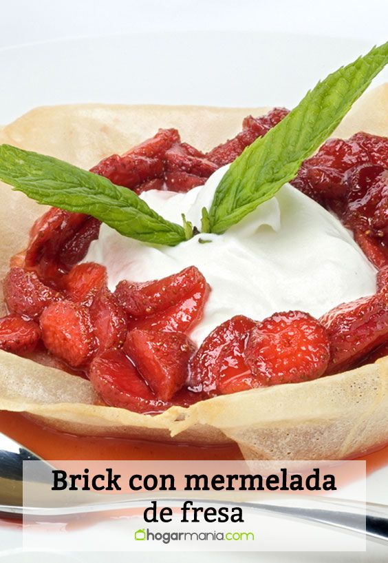 Receta de Brick con mermelada de fresa