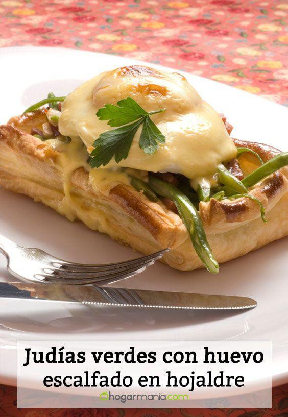 Receta de Judías verdes con huevo escalfado en hojaldre