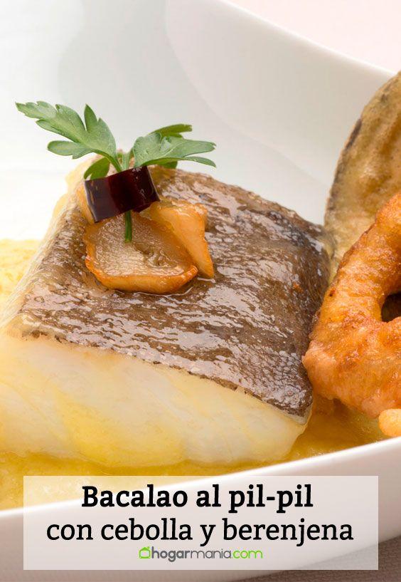 Bacalao al pil-pil con aros de cebolla y berenjena