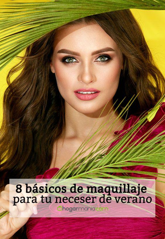 8 básicos de maquillaje para tu neceser de verano.