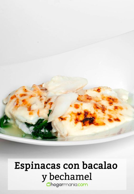 Receta de Espinacas con bacalao y bechamel.