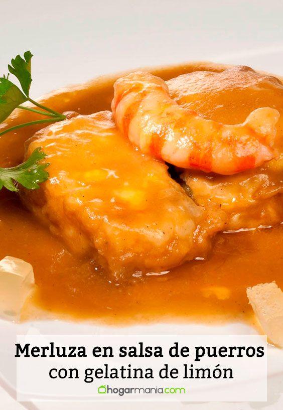 Receta de Merluza en salsa de puerros con gelatina de limón