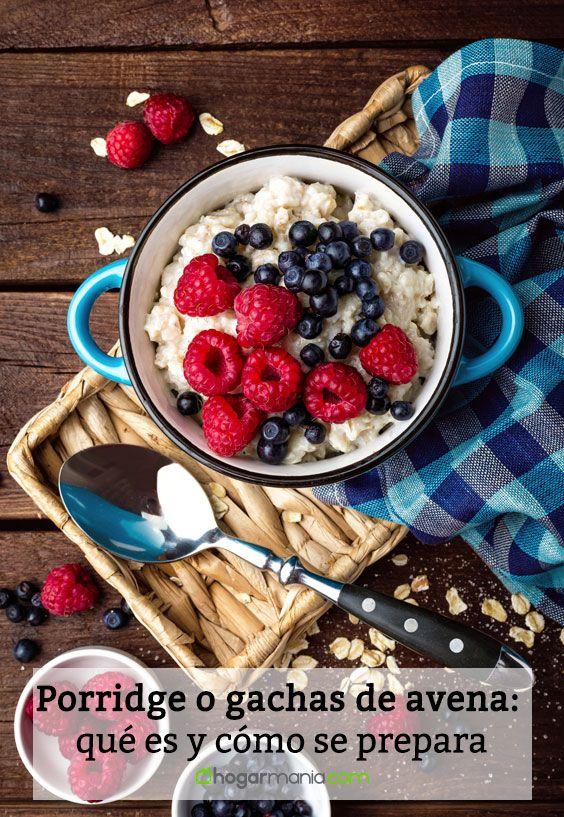 Porridge o gachas de avena: qué es y cómo se prepara.