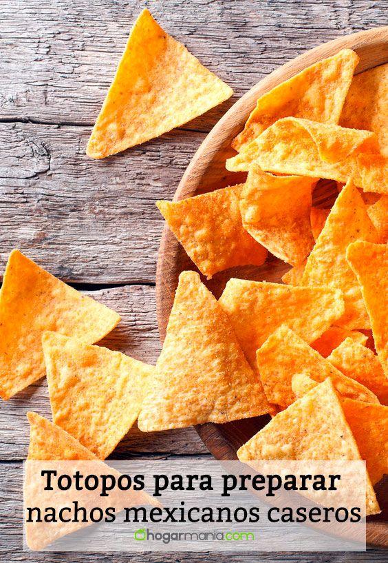 Receta de Totopos para preparar nachos mexicanos caseros