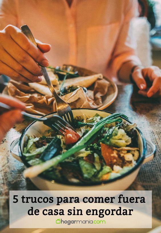5 trucos para comer fuera de casa sin engordar