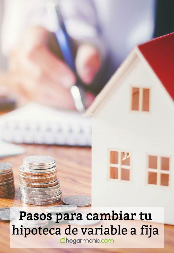 Pasos para cambiar tu hipoteca de variable a fija y huir del euríbor.