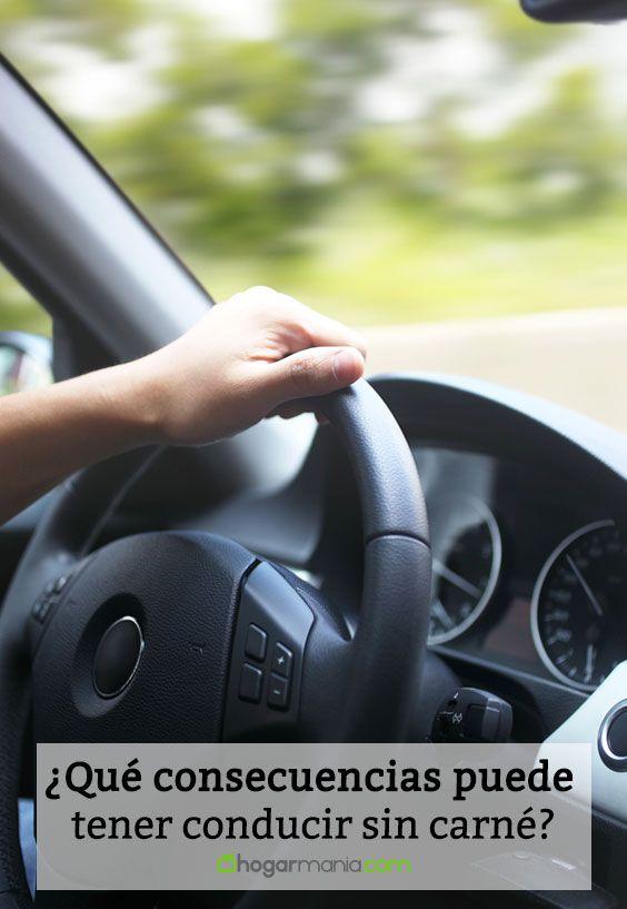 ¿Qué consecuencias puede tener conducir sin carné?