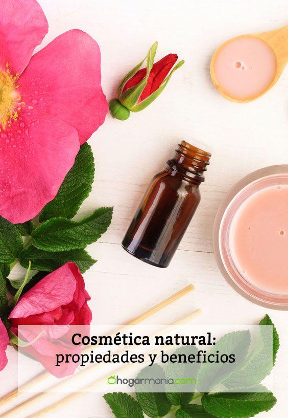 Cosmética natural: propiedades y beneficios.