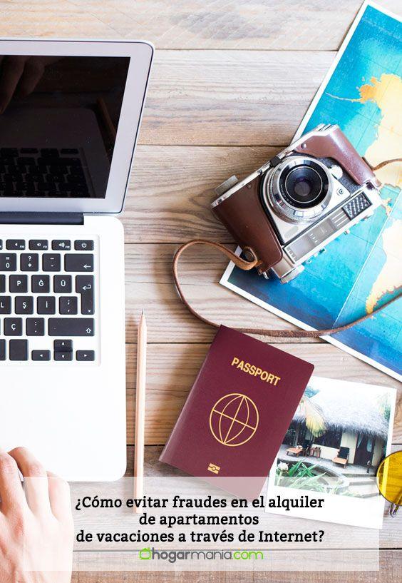 ¿Cómo evitar fraudes en el alquiler de apartamentos de vacaciones a través de Internet?
