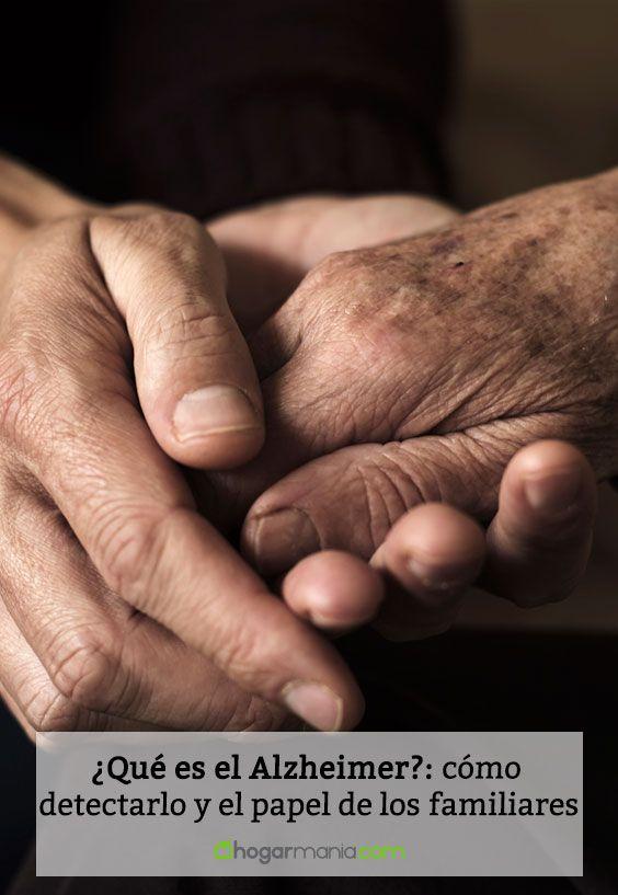 ¿Qué es el Alzheimer?: cómo detectarlo y el papel de los familiares