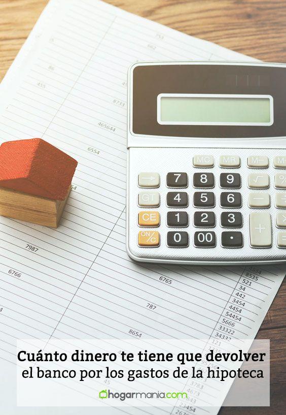 Cuánto dinero te tiene que devolver el banco por los gastos de la hipoteca