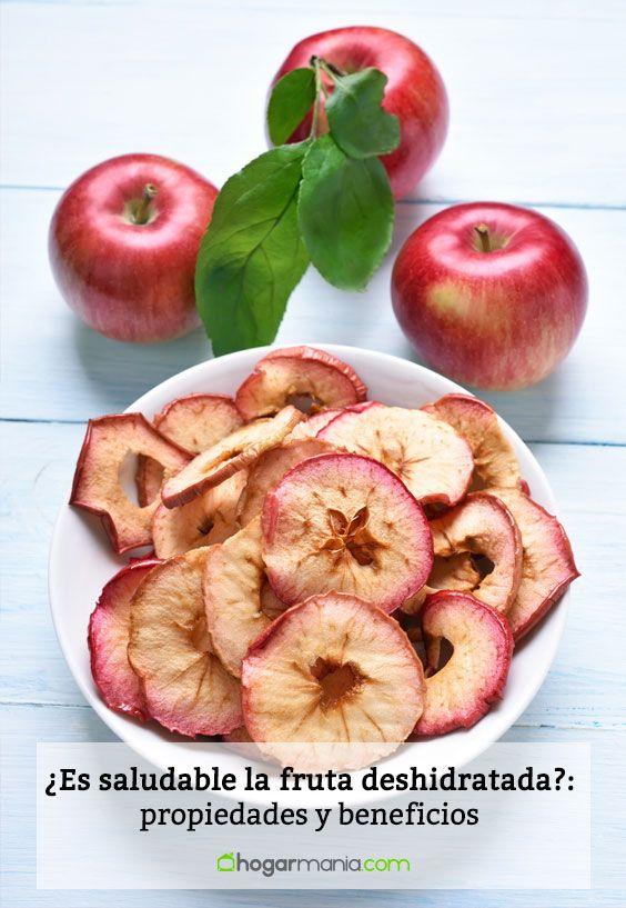 ¿Es saludable la fruta deshidratada?: propiedades y beneficios