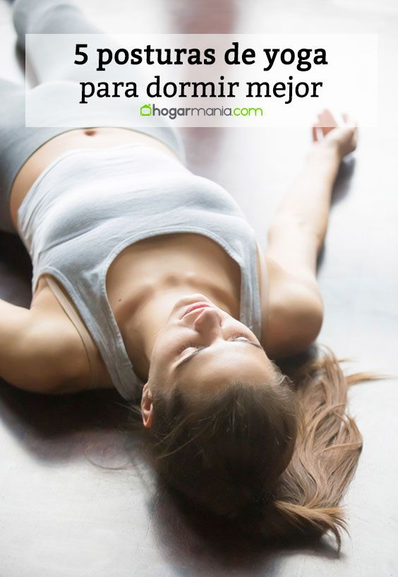 5 posturas de yoga para dormir mejor