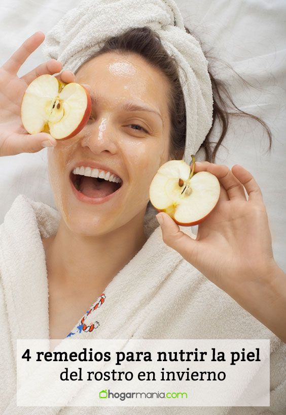 4 remedios para nutrir la piel del rostro en invierno