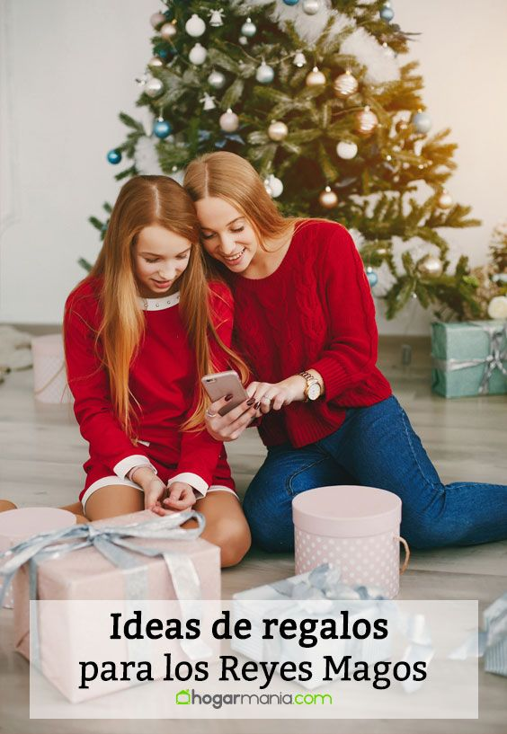 Ideas de regalos para los Reyes Magos