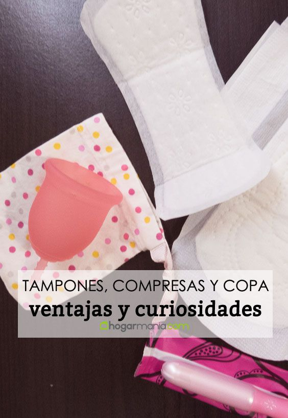 Ventajas y desventajas de los tampones, compresas y copa menstrual.