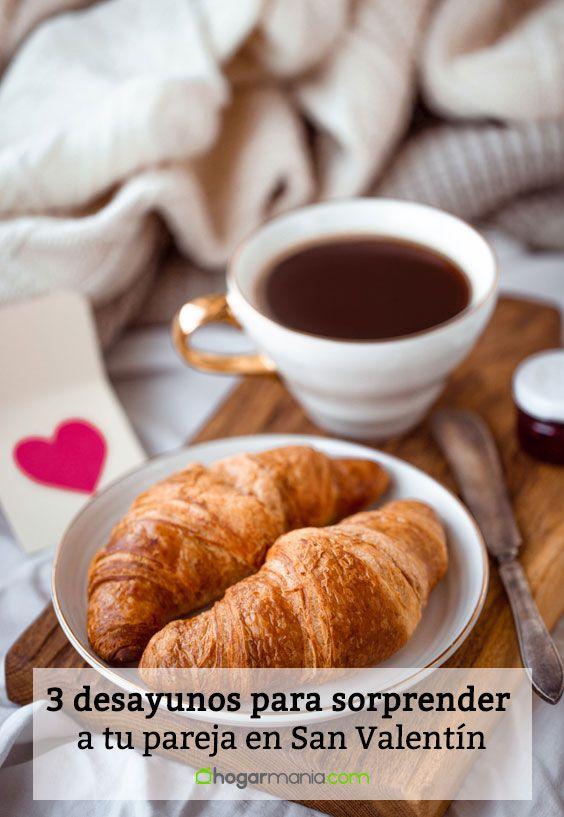 3 desayunos para sorprender a tu pareja en San Valentín