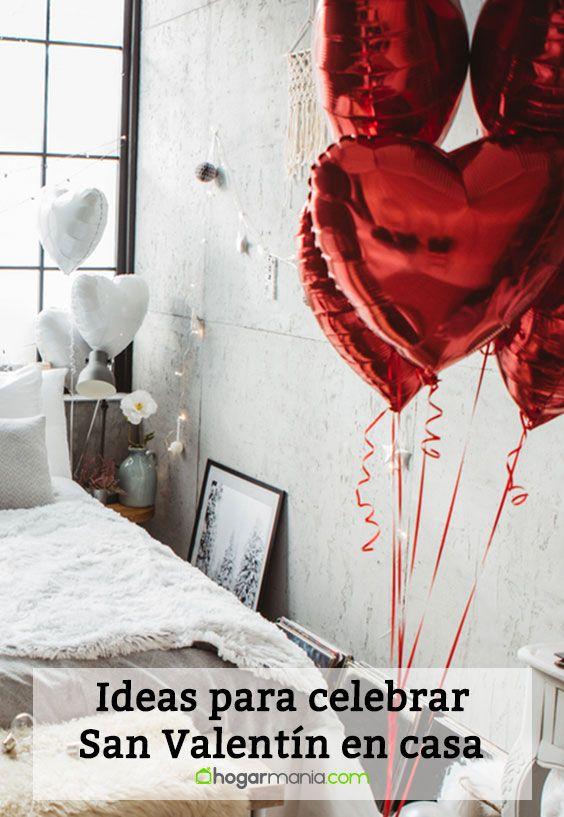 Ideas para celebrar San Valentín en casa.