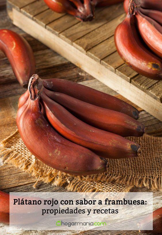 Plátano rojo con sabor a frambuesa: propiedades y recetas