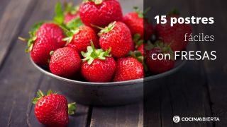 15 postres fáciles con fresas