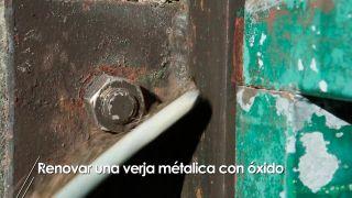 Renovar una verja metálica con óxido