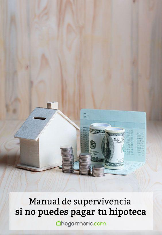 Manual de supervivencia si no puedes pagar tu hipoteca