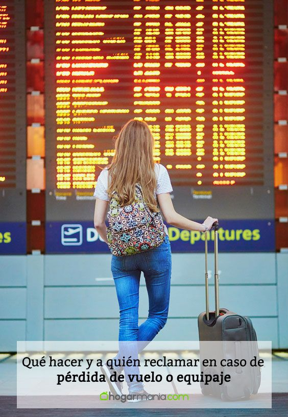 Qué hacer y a quién reclamar en caso de pérdida de vuelo o equipaje