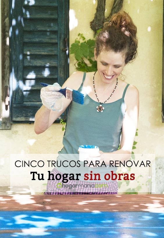 5 trucos imprescindibles para renovar tu hogar sin obras