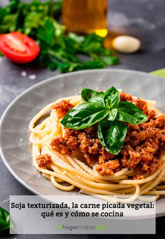 Soja texturizada, la carne picada vegetal: qué es y cómo se cocina