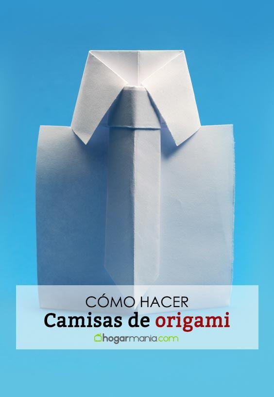 Cómo hacer camisas de origami o papiroflexia