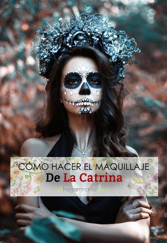 Cómo hacer el maquillaje de La Catrina o calavera mexicana