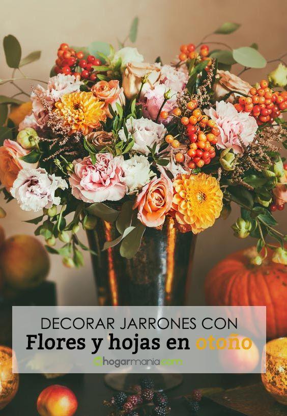 Decorar jarrones con flores y hojas en otoño