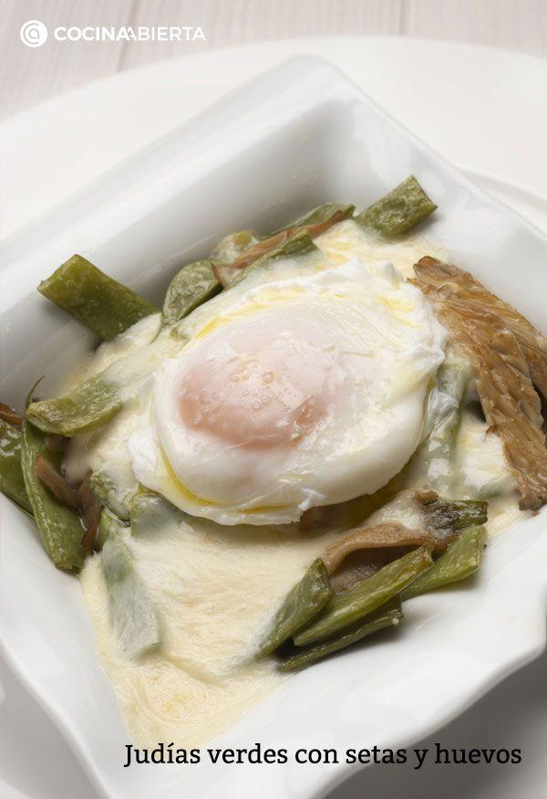 Judías verdes con setas y huevos